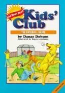 The baseball game by Danae Dobson