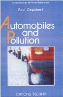 Automobiles and pollution by Paul Degobert