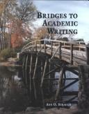 Bridges to academic writing by Ann O. Strauch