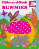 Hide-and-seek bunnies by [illustrated by Judith Moffatt].