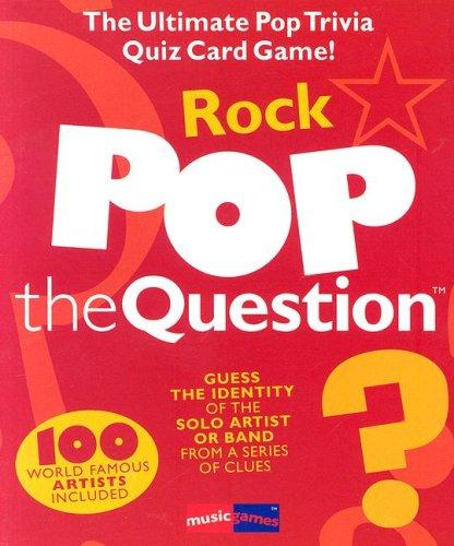 Pop The Question Rock (Music Games) by Michael Heatley