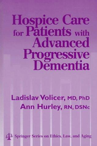 Hospice care for patients with advanced progressive dementia by
