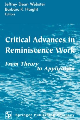 Critical advances in reminiscence work by