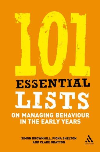 101 Essential Lists on Managing Behaviour in the Early Years (101 Essential Lists) by Simon Brownhill