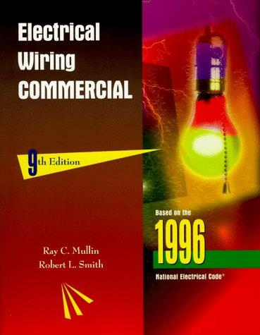 Electrical wiring by Ray C. Mullin