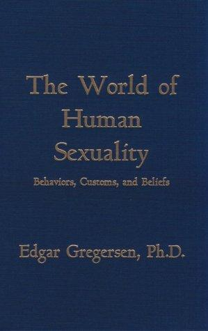 The world of human sexuality by Edgar Gregersen