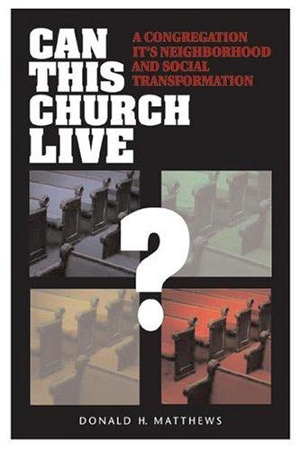 Can this church live? by Donald Henry Matthews