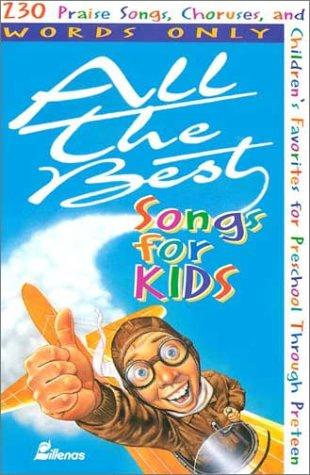 All the best songs for kids by