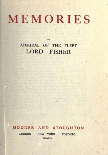 Memories by Fisher, John Arbuthnot Fisher Baron
