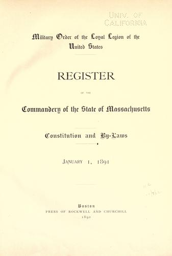 Register of the Commandery of the State of Massachusetts by Military Order of the Loyal Legion of the United States. Commandery of the State of Massachusetts.