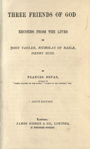 Three friends of God by Frances A. Bevan