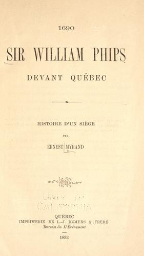 Sir William Phips devant Québec by Myrand, Ernest