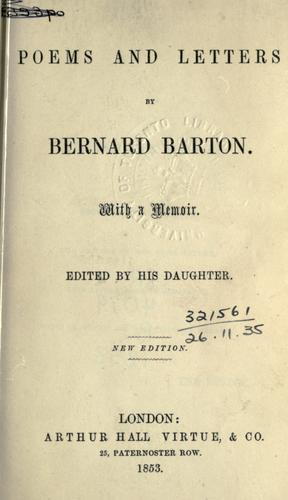 Poems and letters, with a memoir by Bernard Barton