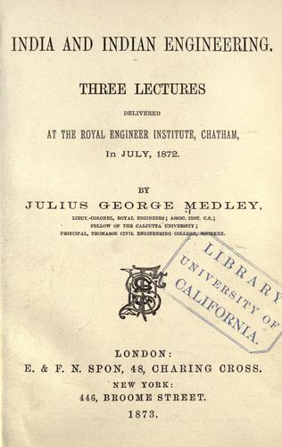 India and Indian engineering by Julius George Medley