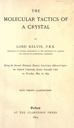 The molecular tactics of a crystal by William Thomson Kelvin