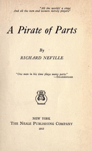 A pirate of parts by Neville, Richard.
