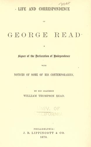 Life and correspondence of George Read by William T. Read