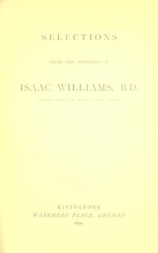 Selections from the writings of Isaac Williams by Isaac Williams