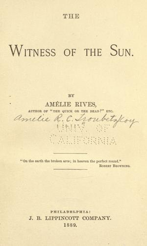 The witness of the sun by Amélie Rives