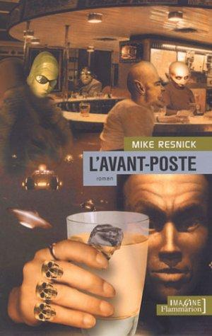 L'Avant-poste by Mike Resnick