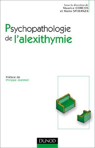 Psychopathologie de l'alexithymie by Maurice Corcos