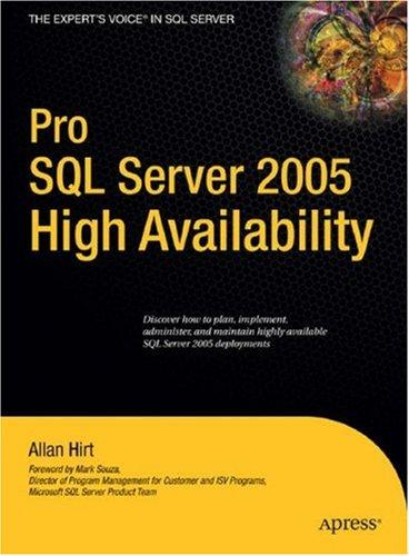 Pro SQL Server 2005 High Availability by Allan Hirt