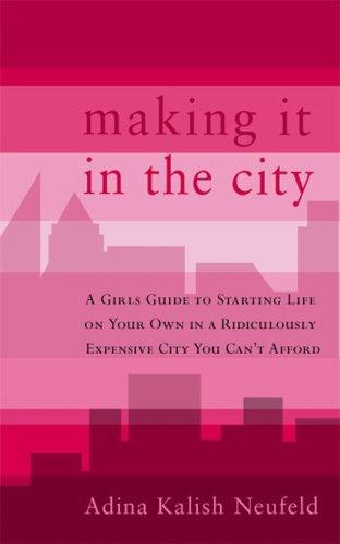 Making it in the city by Adina Kalish Neufeld