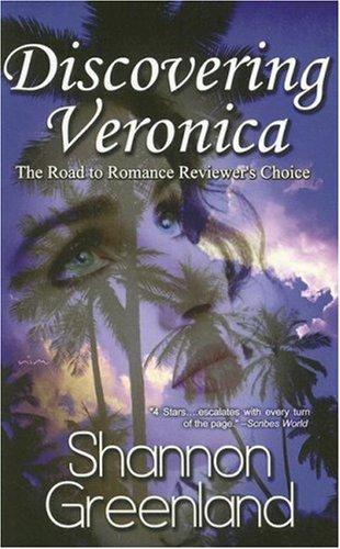 Discovering Veronica by Shannon Greenland