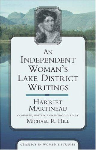 An independent woman's Lake District writings by Martineau, Harriet