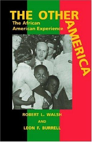 The Other America by Robert L. Walsh & Leon F. Burrell