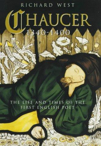 Chaucer 1340-1400 by Richard West