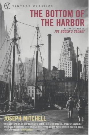 The Bottom of the Harbor (Vintage Classics) by Joseph Mitchell