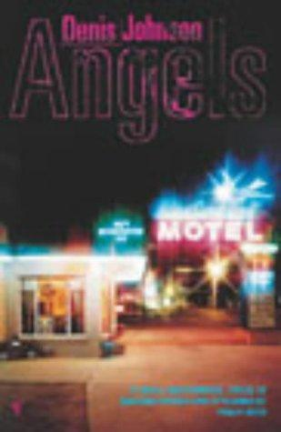 Angels by Denis Johnson