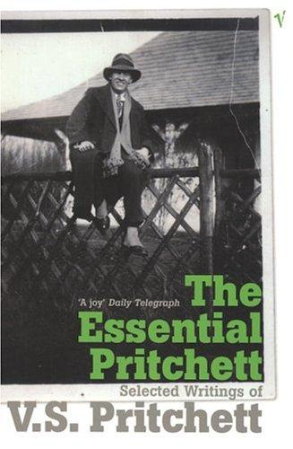 The Essential Pritchett by V. S. Pritchett