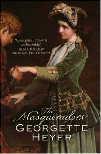 Masqueradors, The by Georgette Heyer
