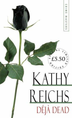 Deja Dead (Arrow Limited Edtn Crime 6) by Kathy Reichs