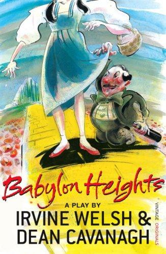 Babylon Heights by Irvine Welsh