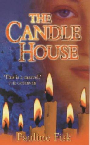 The Candle House by Pauline Fisk