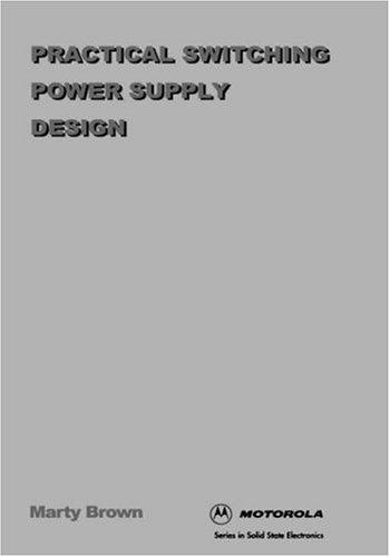 Practical switching power supply design by Marty Brown