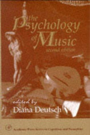The Psychology of Music, Second Edition (Cognition and Perception) by Diana Deutsch
